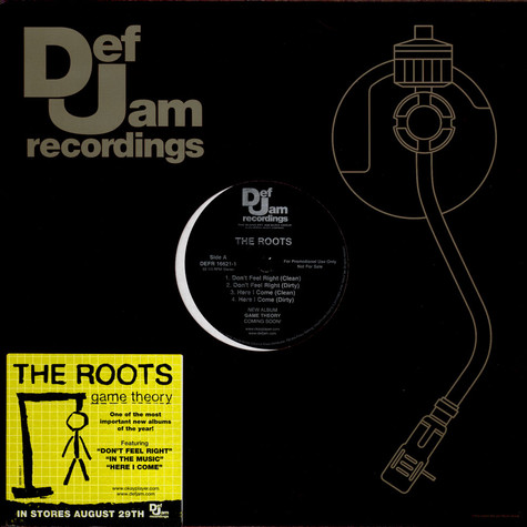 Roots, The - Don't Feel Right / In The Music / Game Theory