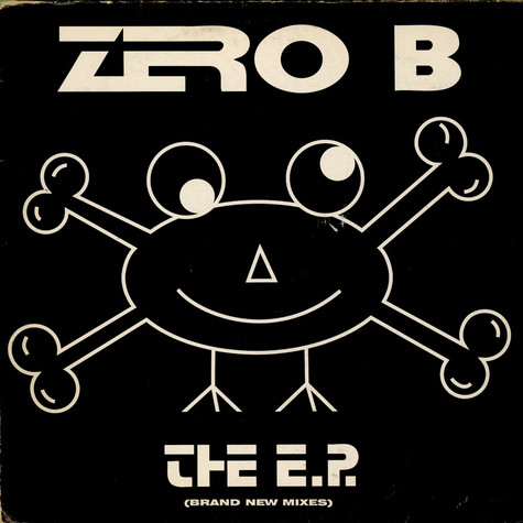 Zero B - The E.P. (Brand New Mixes)