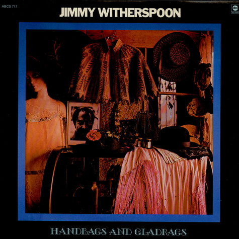 Jimmy Witherspoon - Handbags And Gladrags