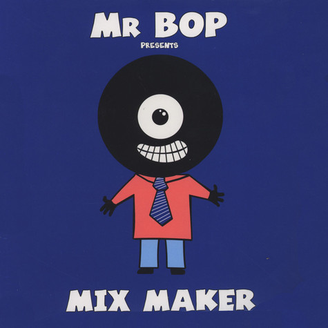 Mr Bop (DJ Damage of Jazz Liberatorz) - Mix Maker