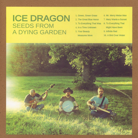 Ice Dragon - Seeds From A Dying Garden