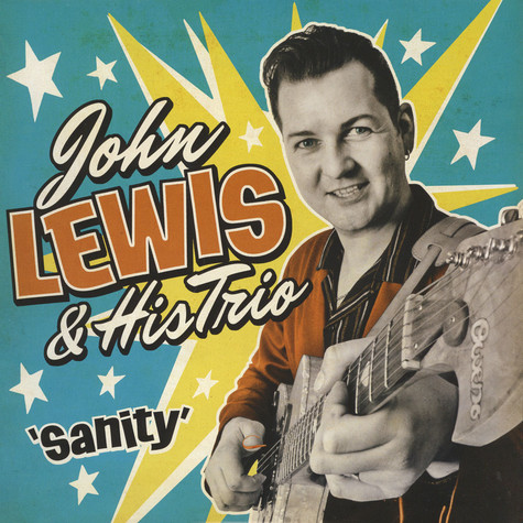 John Lewis & His Rock'N'Roll Trio - Sanity