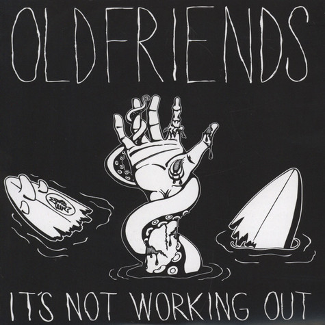 Oldfriends - It's Not Working Out