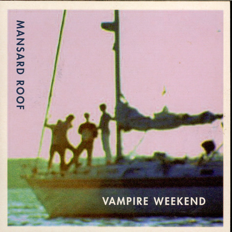 Vampire Weekend - Mansard Roof
