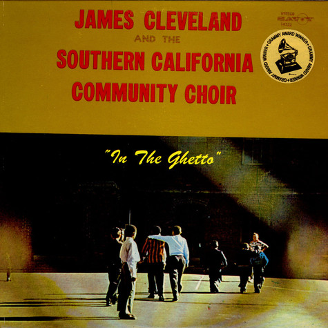 Rev. James Cleveland And Southern California Community Choir, The - In The Ghetto