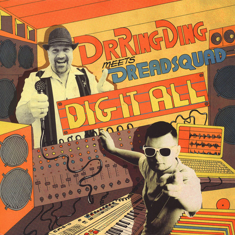 Dr. Ring Ding & Dreadsquad - Dig It All