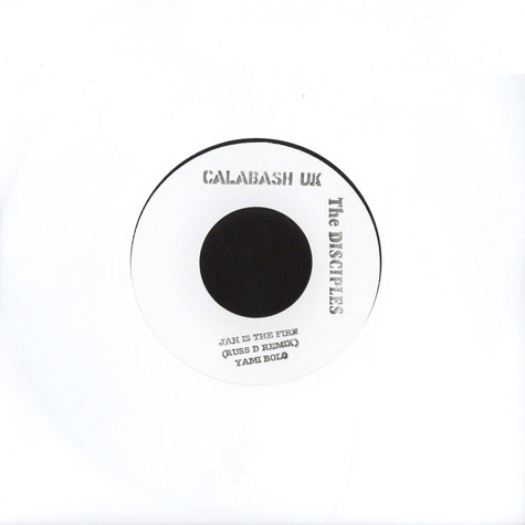 Yami Bolo / The Disciples - Jah Is The Fire / Dub
