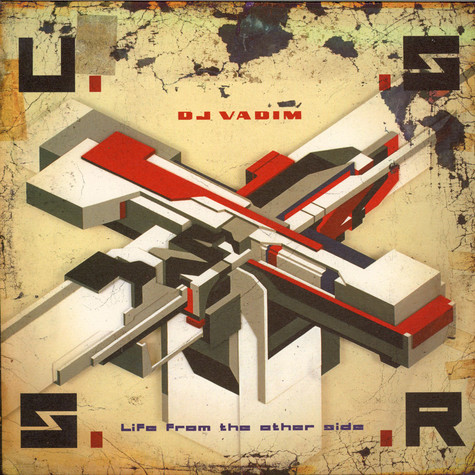 DJ Vadim - U.S.S.R. Life From The Other Side