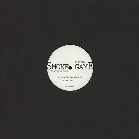 Djebali - Smoke Game The Unreleased Remixes