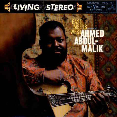 Ahmed Abdul-Malik - East Meets West: Musique Of Ahmed Abdul-Malik