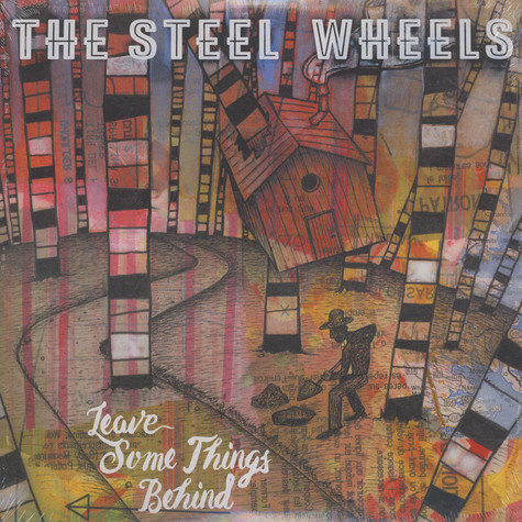 Steel Wheels - Leave Some Things Behind