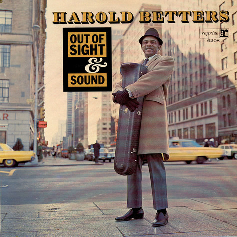 Harold Betters - Out Of Sight & Sound