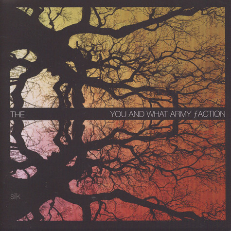 You And What Army Faction, The - Silk