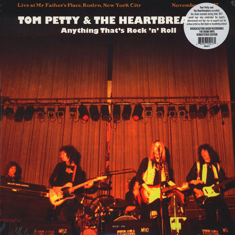 Tom Petty & The Heartbreakers - Anything That's Rock 'N' Roll: Live At My Father's Place, Roslyn, New York City - November 29, 1977