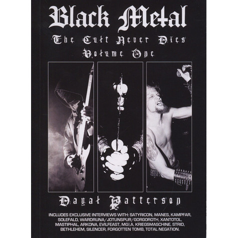 Dayal Patterson - Black Metal: The Cult Never Dies Volume 1