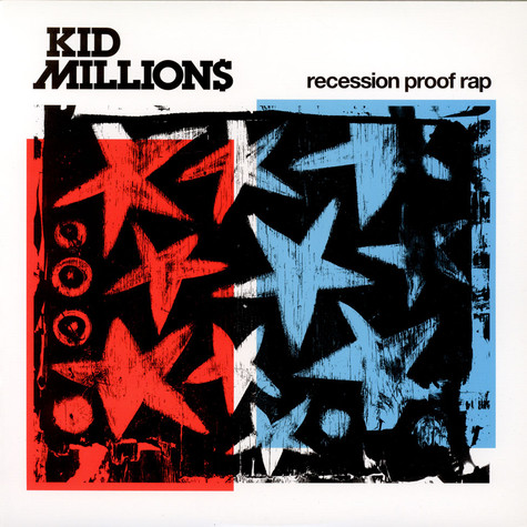 Kid Millions - Recession Proof Rap