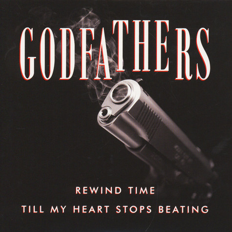 Godfathers, The - Rewind Time