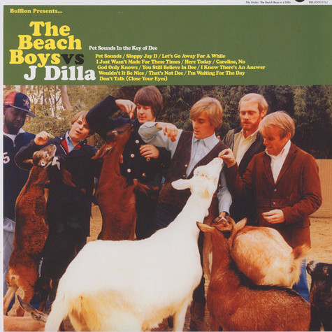 Bullion - The Beach Boys Vs. J Dilla - Pet Sounds: In the Key of Dee