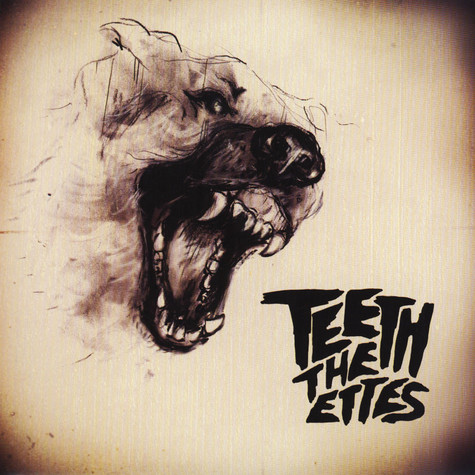 Ettes, The - Teeth