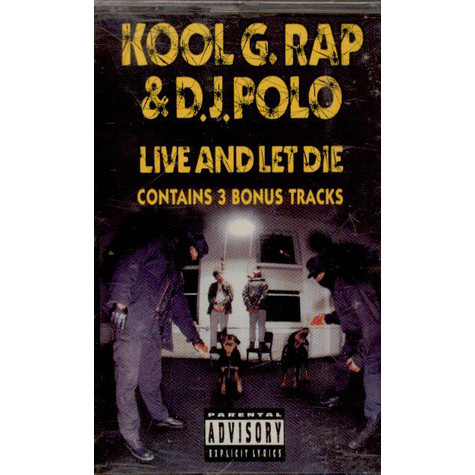Kool G Rap & D.J. Polo - Live And Let Die