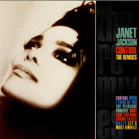 Janet Jackson - Control - The Remixes