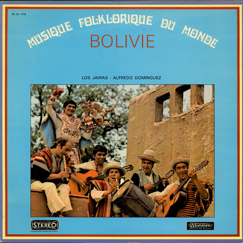 Los Jairas - Alfredo Dominguez - Bolivie