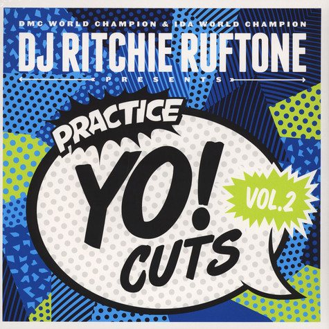 DJ Ritchie Ruftone - Practice Yo! Cuts Volume 2 Black Vinyl Edition