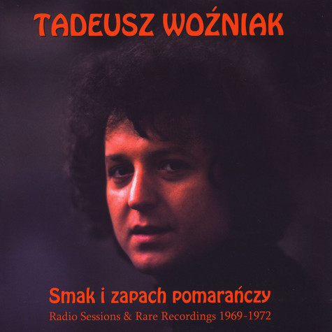 Tadeusz Wozniak - Radio Sessions & Rare Recordings 1969-1972