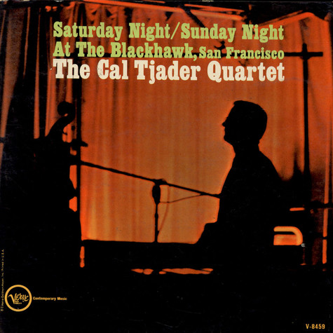 Cal Tjader Quartet, The - Saturday Night / Sunday Night