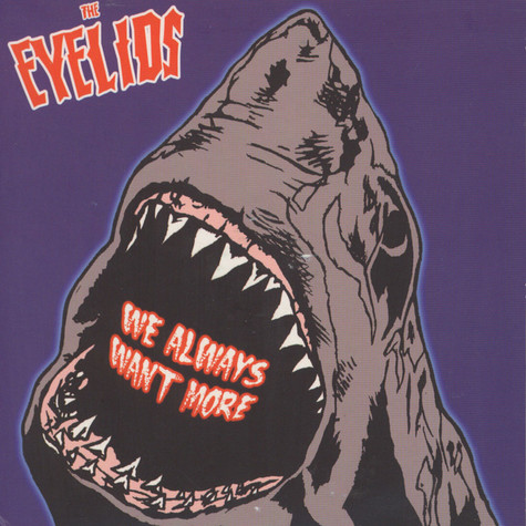 Eyelids, The - We Always Want More
