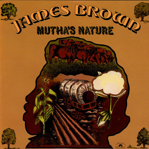 James Brown & New J.B.'s, The - Mutha's Nature