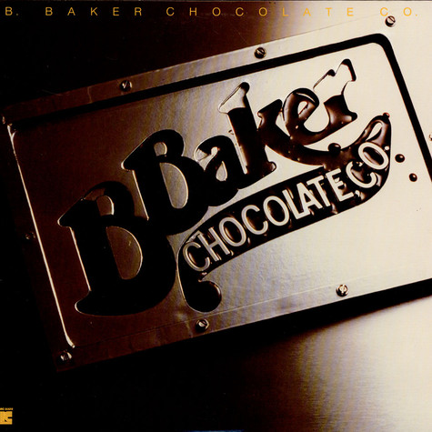 B. Baker Chocolate Co. - B. Baker Chocolate Co.