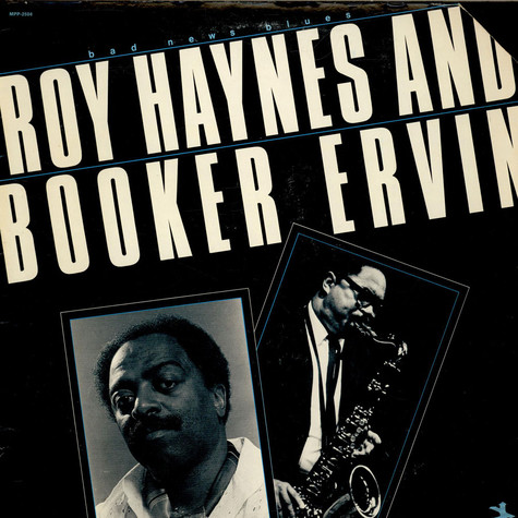 Roy Haynes And Booker Ervin - Bad News Blues
