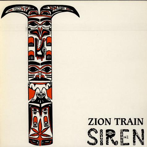 Zion Train - Siren