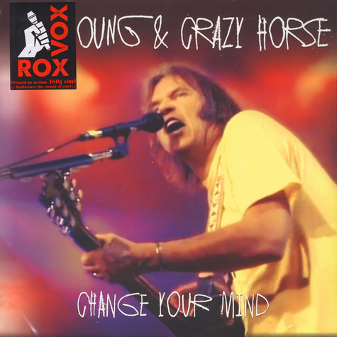 Neil Young & Crazy Horse - Change Your Mind