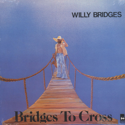 Willy Bridges - Bridges To Cross