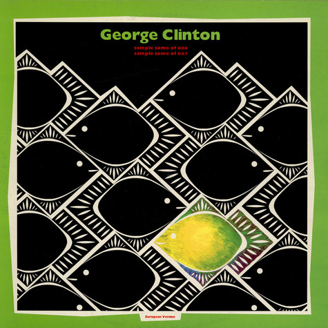 George Clinton - Sample Some Of Disc Sample Some Of DAT