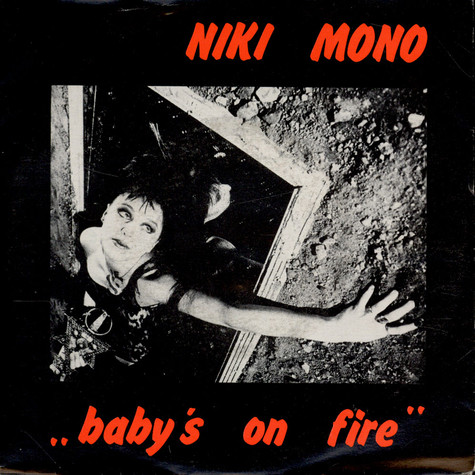 Niki Mono - Baby's On Fire
