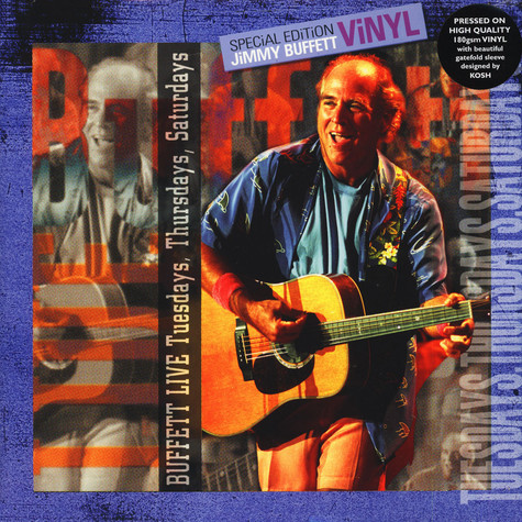Jimmy Buffett - Live Tuesday's Thursday's & Saturday's