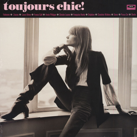V.A. - Toujours Chic! More French Girl Singers