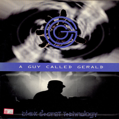A Guy Called Gerald - Black Secret Technology