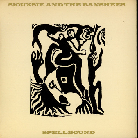Siouxsie & The Banshees - Spellbound