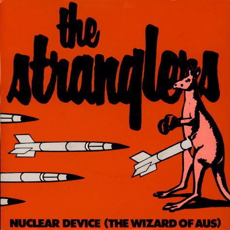 Stranglers, The - Nuclear Device (The Wizard Of Aus)