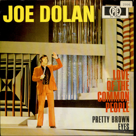 Joe Dolan - Love Of The Common People