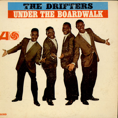 Drifters, The - Under The Boardwalk
