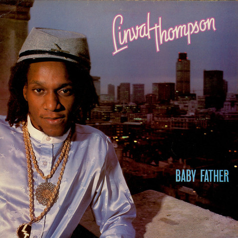Linval Thompson - Baby Father