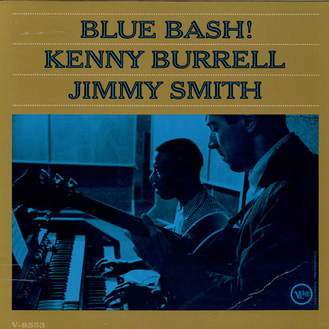 Kenny Burrell / Jimmy Smith - Blue Bash
