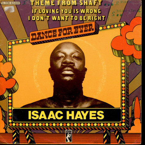 Isaac Hayes - Theme From Shaft / (If Loving You Is Wrong) I Don't Want To Be Right