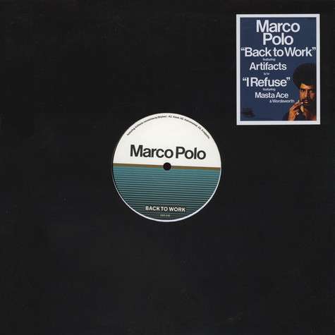 Marco Polo - Back To Work / I Refuse Black Vinyl Edition