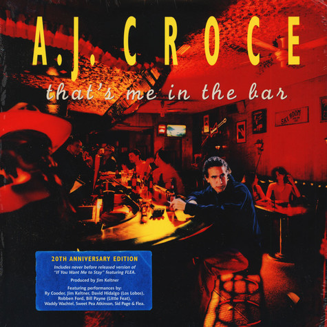A.J. Croce - That's Me In The Bar 20Th Anniversary Edition